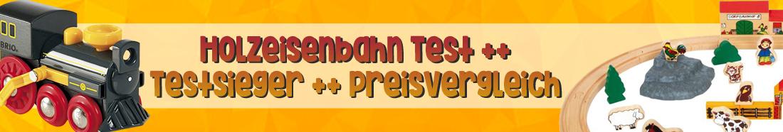 Holzeisenbahn Test ++ Testsieger ++ Preisvergleich